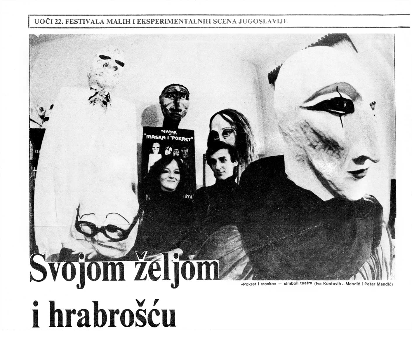 Press: Theatre Maska i Pokret - Somebody has Killed the Play - UNDER THE VEIL OF THE MASK - Marko Kovačević