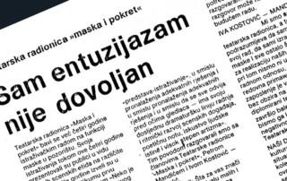 Press: Theatre Maska i Pokret - Somebody has Killed the Play - ENTHUSIASM ALONE IS NOT ENOUGH - Nada Rakić