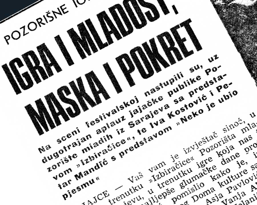Press: Theatre Maska i Pokret - Somebody has Killed the Play - YOUTH AND PLAY, MASK AND MOVEMENT - Safet Plakalo