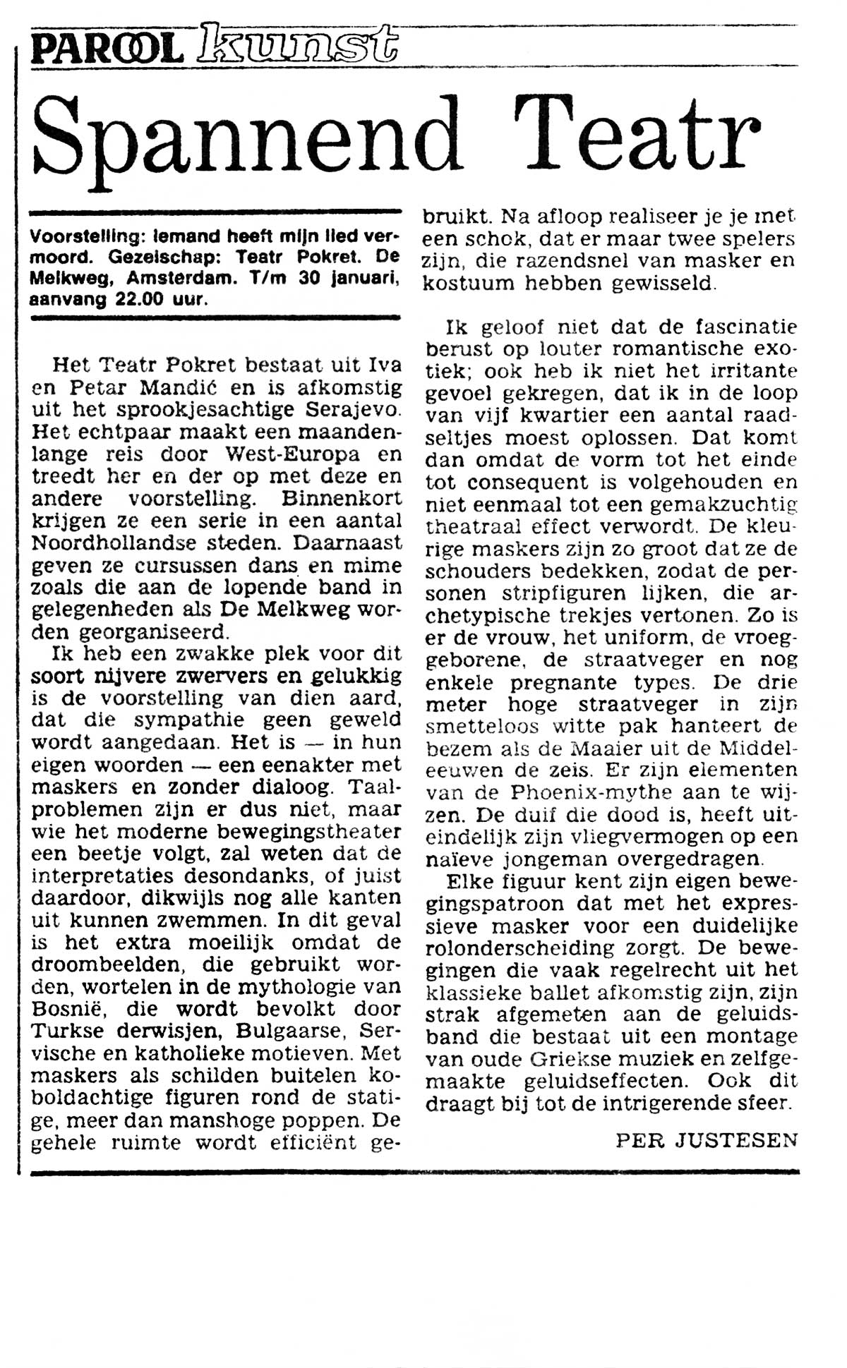 Press: Theatre Maska i Pokret - Somebody has Killed the Play - EXCITING THEATRE - Per Justesen